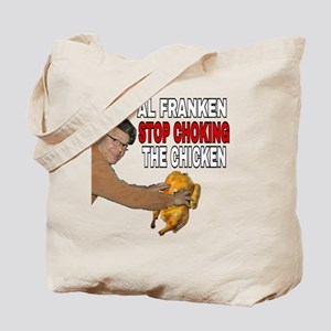 AL FRANKEN STOP CHOKING THE CHICKEN Tote Bag