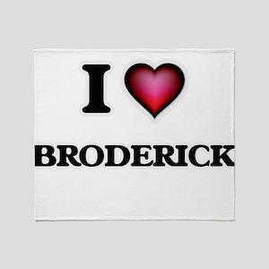 I Love Broderick Throw Blanket