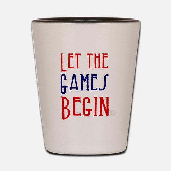 Let the Games Begin (red & blue) Shot Glass