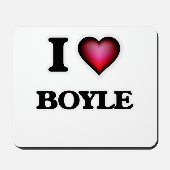 I Love Boyle Mousepad