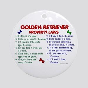 Golden Retriever Property Laws 2 Ornament (Round)