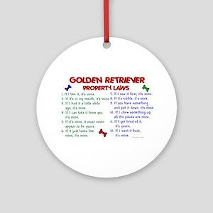 Golden Retriever Property Laws 2 Ornament (Round)