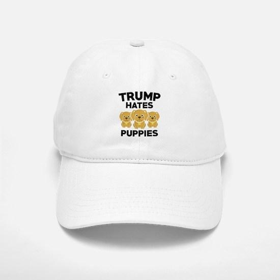 Trump Hates Puppies Baseball Baseball Cap