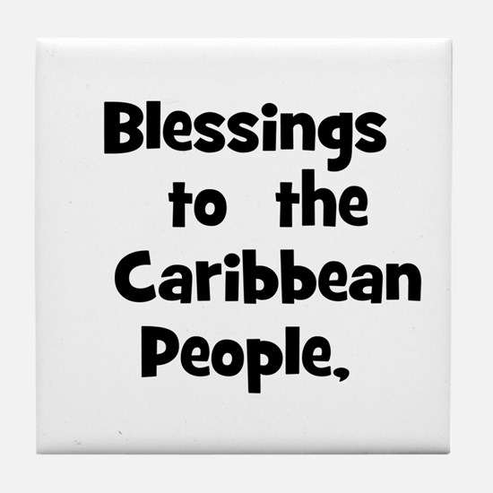 Blessings  to  the  Caribbean Tile Coaster