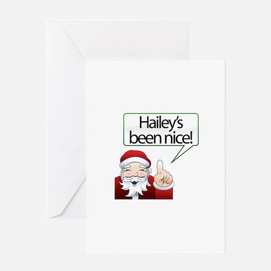 Hailey's Been Nice Greeting Card