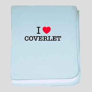 I Love COVERLET baby blanket