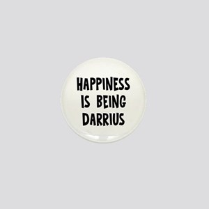 Happiness is being Darrius Mini Button