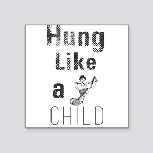 Hung Like a Child Sticker