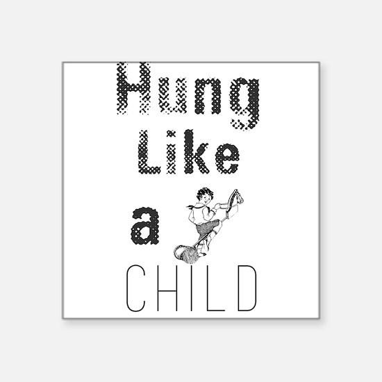 Hung Like a Child Sticker