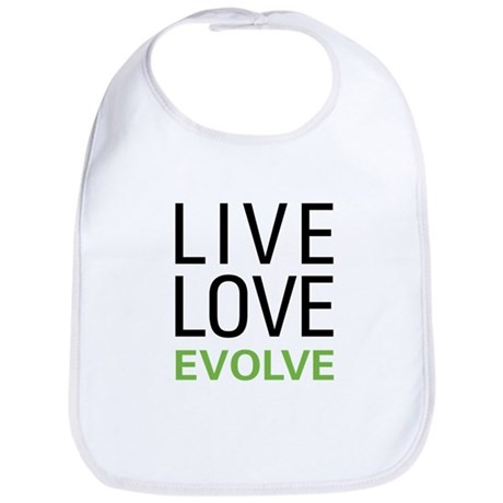 Live Love Evolve Bib