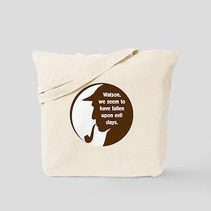 Evil Days Tote Bag