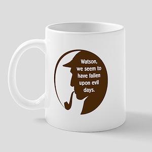 Evil Days Mug