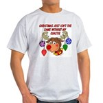 Christmas without my Coastie Light T-Shirt