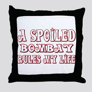 Spoiled Bombay Throw Pillow