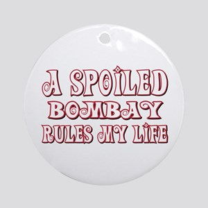 Spoiled Bombay Ornament (Round)