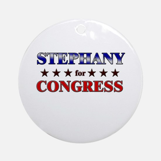 STEPHANY for congress Ornament (Round)