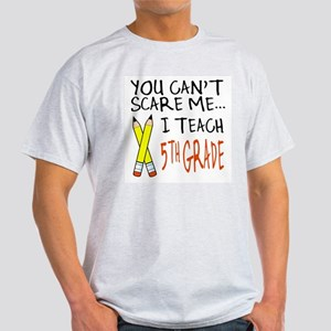 5th Grade Teacher Light T-Shirt