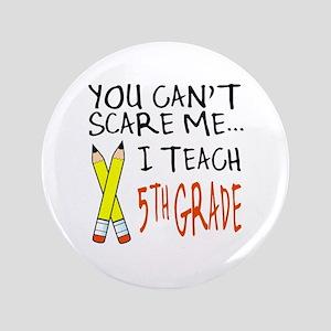 """5th Grade Teacher 3.5"""" Button"""
