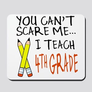 4th Grade Teacher Mousepad