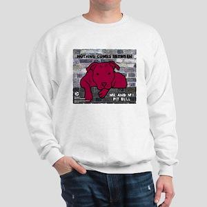 Me & My Pit Bull Sweatshirt