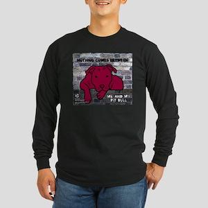 Me & My Pit Bull Long Sleeve Dark T-Shirt