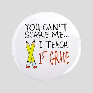 """1st Grade Teacher 3.5"""" Button"""