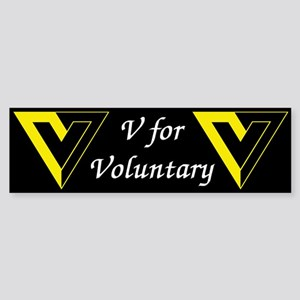 V for Voluntary Bumper Sticker