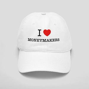 I Love MONEYMAKERS Cap
