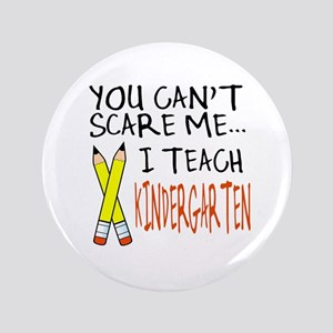 "Kindergarten Teacher 3.5"" Button"