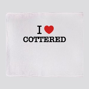 I Love COTTERED Throw Blanket