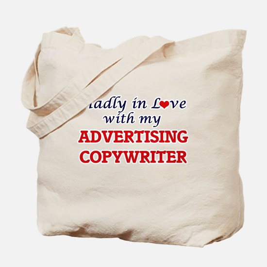 Madly in love with my Advertising Copywri Tote Bag