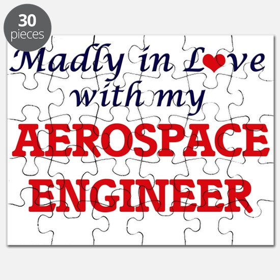 Madly in love with my Aerospace Engineer Puzzle
