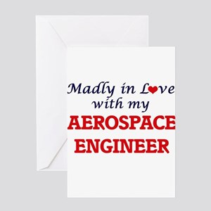 Madly in love with my Aerospace Eng Greeting Cards