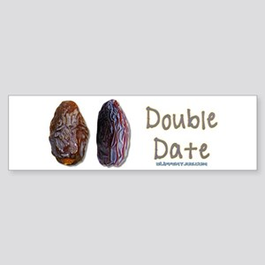 Two Dates on a Double Date Bumper Sticker
