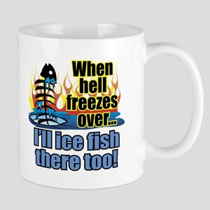 Hell Freezes Ice Fishing Mug