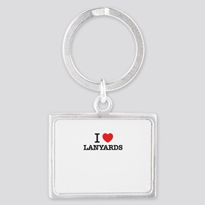 I Love LANYARDS Keychains