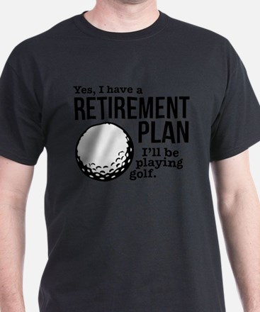 Golf Retirement Plan T-Shirt