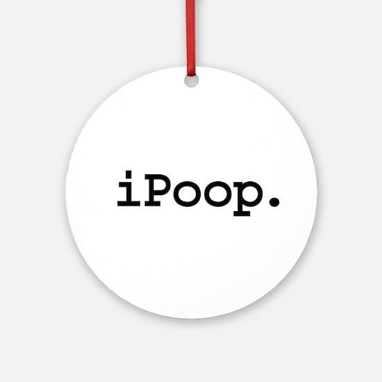 iPoop. Ornament (Round)