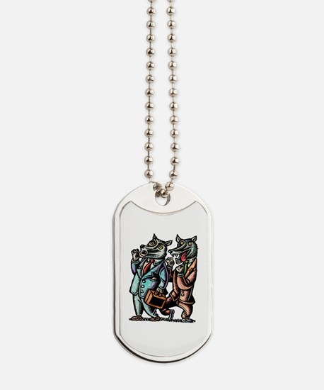 Wolves in Business Suits Wolf Whistle Dog Tags