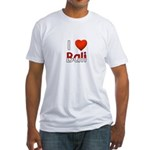 I Love Bali Fitted T-Shirt