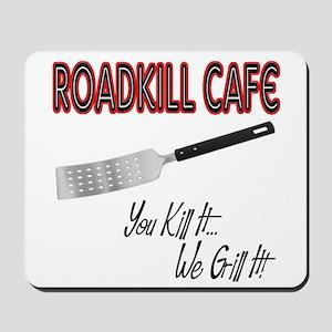 Roadkill Cafe Mousepad