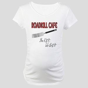 Roadkill Cafe Maternity T-Shirt