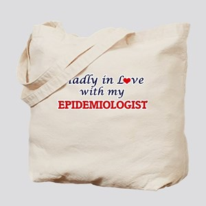 Madly in love with my Epidemiologist Tote Bag