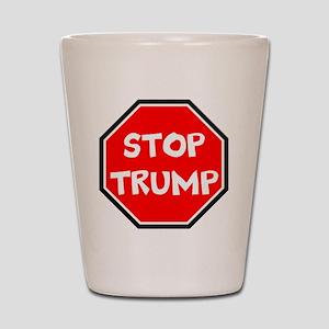 stop trump, anti trump Shot Glass