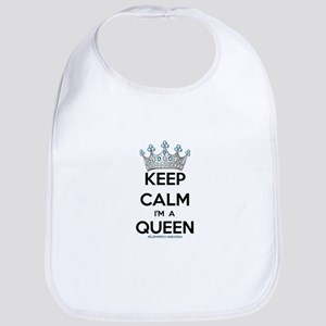 Keep Calm I'm a Queen Baby Bib
