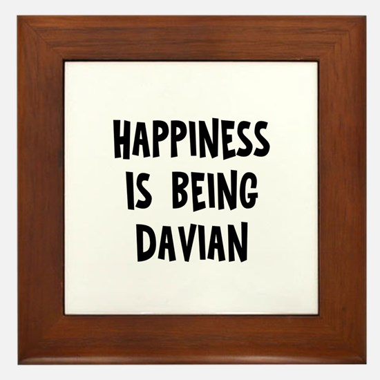 Happiness is being Davian Framed Tile