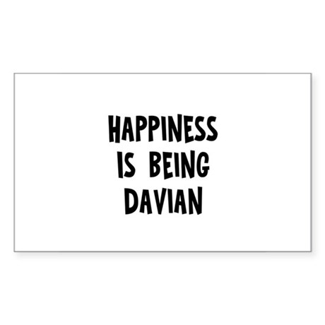 Happiness is being Davian Rectangle Sticker