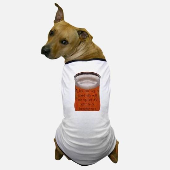 A Fine Old Czech Proverb Dog T-Shirt