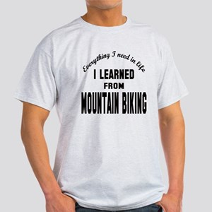 I learned from Mountain Biking Light T-Shirt