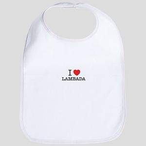 I Love LAMBADA Bib